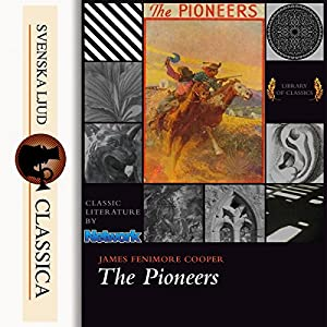 The Pioneers (Leatherstocking Tales 4) Audiobook