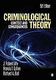 Criminological Theory 9781412981453