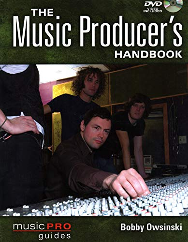 The Music Producer's Handbook: Music Pro Guides