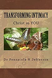 Transforming Intimacy: Christ in YOU