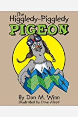 The Higgledy-Piggledy Pigeon Kindle Edition