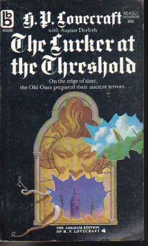 Lurker At the Threshold, Lovecraft, H P