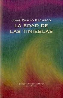 La edad de las tinieblas. par Pacheco