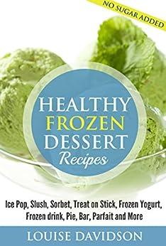 Healthy Frozen Dessert Recipes Parfaits ebook product image