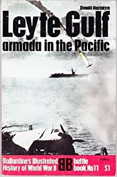 Leyte Gulf: Armada in the Pacific by Donald Macintyre (1969-08-01)