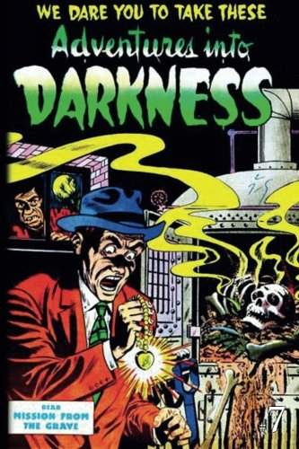 Download Adventures Into Darkness: Issue Seven (Adventures Into Darkness (Reprint)) (Volume 7) pdf epub