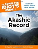 img - for The Complete Idiot's Guide to the Akashic Record (Complete Idiot's Guides (Lifestyle Paperback)) book / textbook / text book