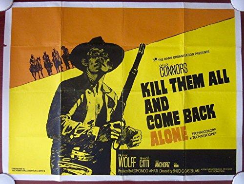 KILL THEM ALL AND COME BACK ALONE - ORIGINAL 1970 BRITISH QUAD POSTER - WESTERN