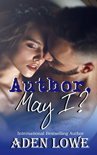 Author, May I?: A Novel Based on Real Experiences with the Book World