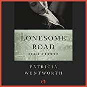 Lonesome Road | Patricia Wentworth