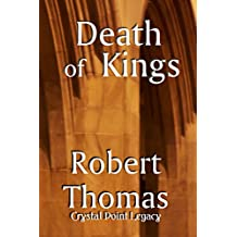 Death of Kings (The Crystal Legacy Series Book 3)