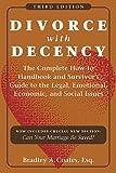 Divorce with Decency, Bradley A. Coates, 0824833104