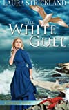 img - for The White Gull book / textbook / text book