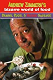Andrew Zimmern's Bizarre World of Food, Andrew Zimmern, 0606264094