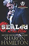 Sealed at the Altar: Bone Frog Brotherhood Novel