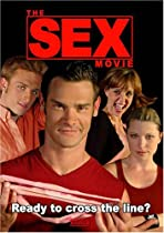 The Sex Movie  Directed by Colton Lawrence