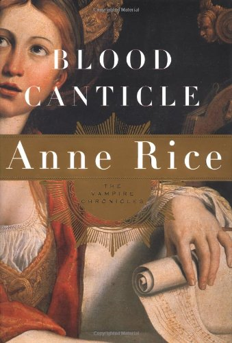 Blood Canticle Vampire Chronicles Anne