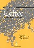 Coffee, Ronald Clarke and O. G. Vitzthum, 0632055537