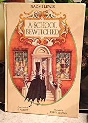 A School Bewitched