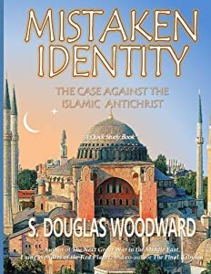 Mistaken Identity:: The Case Against the Islamic Antichrist