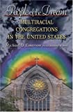 People of the Dream: Multiracial Congregations in the United States, Michael O. Emerson, 0691124515