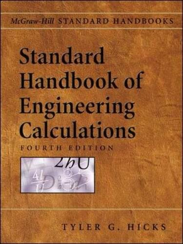 Standard Handbook of Engineering Calculations, 4/e