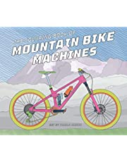 The Coloring Book of Mountain Bike Machines: Featuring 2021 Enduro and All-Mountain Bike Models from the Best Mountain Bike Brands