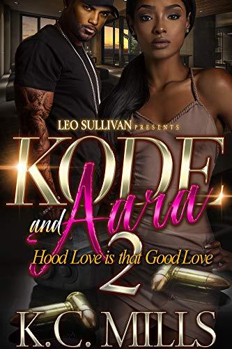 - Kode and Aara 2: Hood Love is That Good Love
