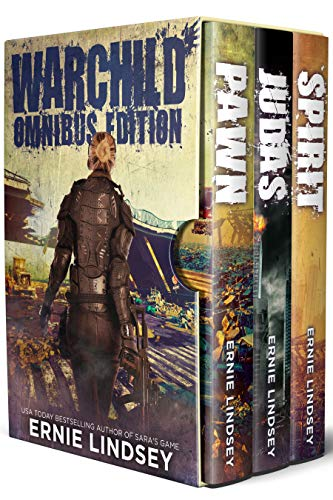 WARCHILD: Omnibus Edition (Post Apocalyptic Survival Fiction) by [Lindsey, Ernie]