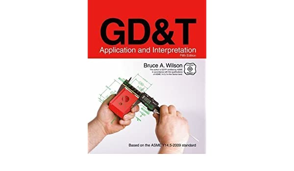 Gdt Application And Interpretation 5th Edition
