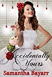 #4: Accidentally Yours: Christian Contemporary Romance (Forever Yours Book 1)