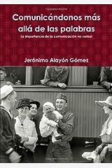 Comunicándonos Más Allá De Las Palabras (Spanish Edition) Paperback