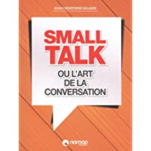 Small talk ou l'art de la conversation