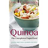 Quinoa, The Unexplored Superfood - Quinoa Recipes and Weight Loss Help