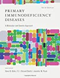 Primary Immunodeficiency Diseases : A Molecular and Genetic Approach, , 0195389832