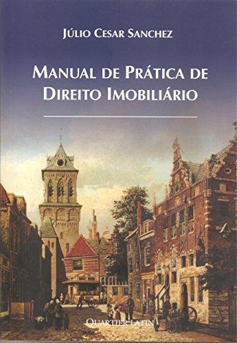 Manual de Prática de Direito Imobiliário