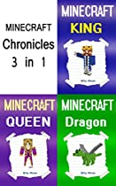 Minecraft: Chronicles: 3 Minecraft Diaries In 1 Minecraft Chronicle Book (minecraft Diaries, Minecraft Bundle, Minecraft Book Bundle, Minecraft Book Set, Minecraft Royalty)