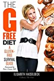 The G-Free Diet: A Gluten-Free Survival Guide