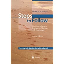Steps to Follow: The Comprehensive Treatment of Patients with Hemiplegia by Patricia M. Davies (2013-10-04)