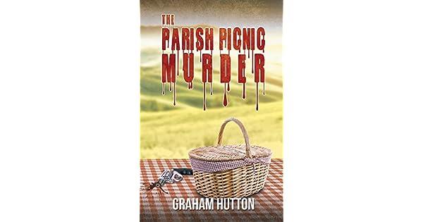 Amazon.com: The Parish Picnic Murder (9781786934079): Graham ...