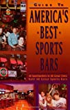 Guide to Americas Best Sports Bars