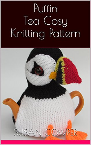 Puffin Tea Cosy Knitting Pattern Kindle Edition By Susan Cowper