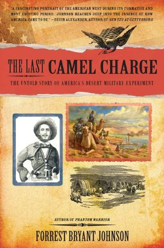 the-last-camel-charge-the-untold-story-of-americas-desert-military-experiment