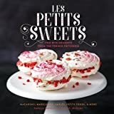 img - for Les Petits Sweets: Two-Bite Desserts from the French Patisserie book / textbook / text book