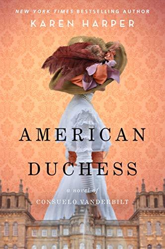 Book Cover: American Duchess: A Novel of Consuelo Vanderbilt