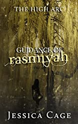 Guidance of Rasmiyah (The High Arc Book 2)