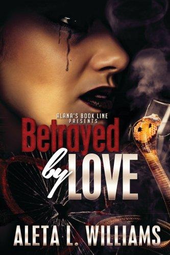 Betrayed By Love ebook