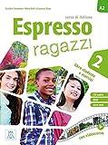 italian espresso 1 with cd - Espresso ragazzi 2. Kurs- und Arbeitsbuch mit DVD-ROM und Audio-CD