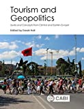 img - for Tourism and Geopolitics: Issues and Concepts from Central and Eastern Europe book / textbook / text book