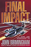 Final Impact (The Axis of Time Trilogy, Book 3)